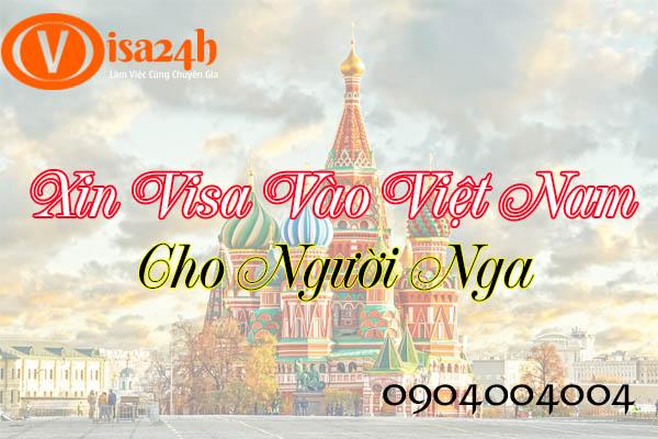 Xin visa vào Việt Nam cho Người Nga