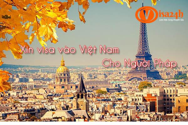 Xin visa vào Việt Nam cho Người Pháp