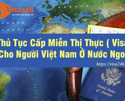 Thủ tục cấp miễn thị thực cho người việt nam định cư ở nước ngoài