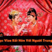 thủ tục Visa đăng ký kết hôn với người Trung Quốc