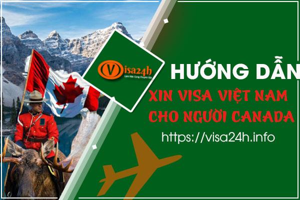 Xin Visa Việt Nam Cho Người Canada