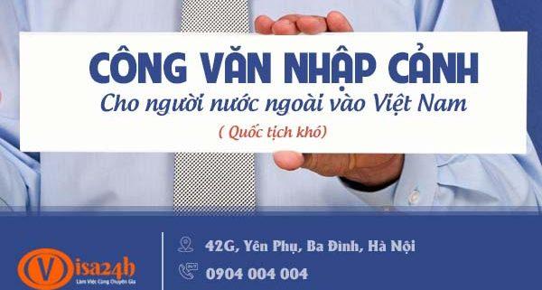 Công văn nhập cảnh cho người nước ngoài vào Việt Nam
