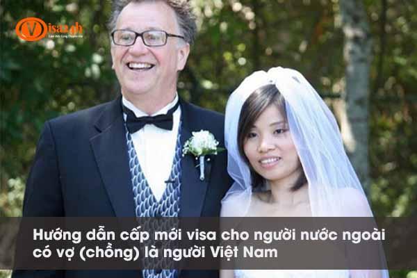 Visa cho người nước ngoài có vợ là người Việt Nam
