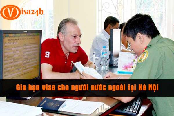 Gia hạn visa cho người nước ngoài tại Hà Nội